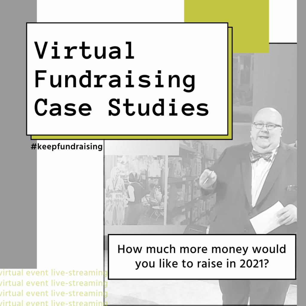 Virtual Fundraising Case Studies(1)