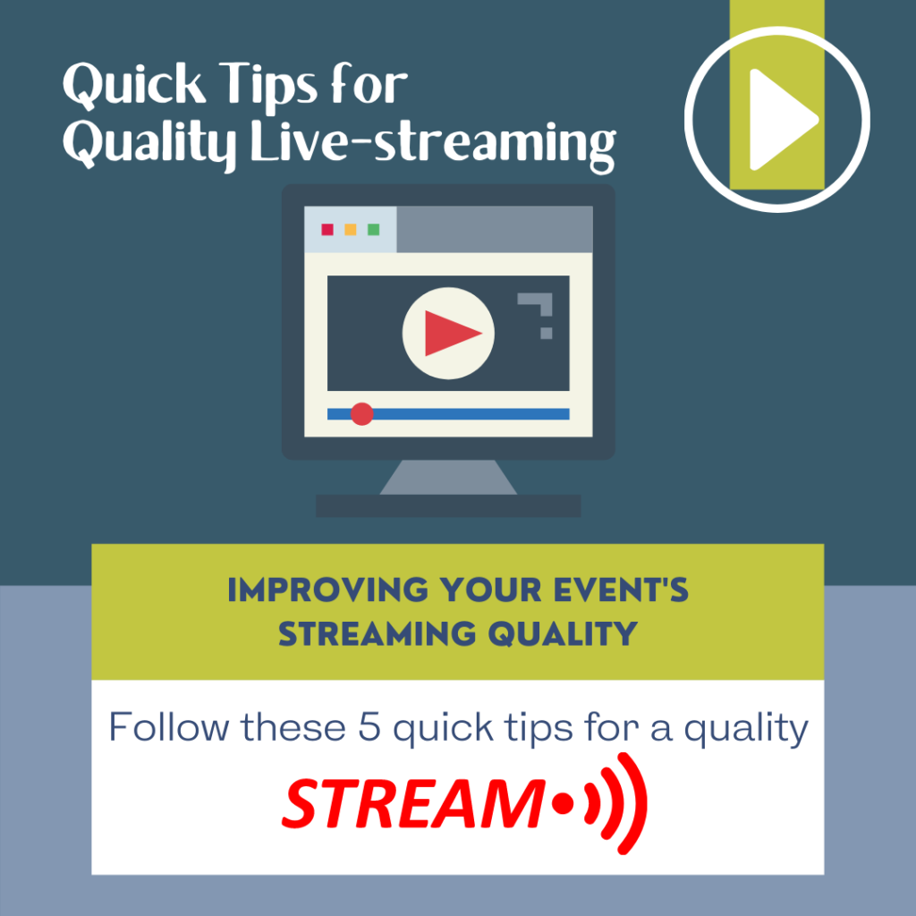 quick tips for quality live-streaming