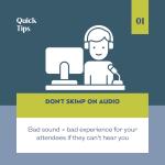 don't skimp on good audio