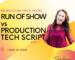 ROS vs Production Tech Script